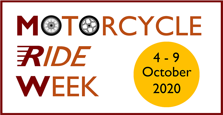 Motorcycle Ride Week, 4th - 9th Oct